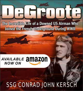 Read: DeGroote-The incredible lfe of a downed US Ariman who joined the French Underground during WWII. Available on Amazon.